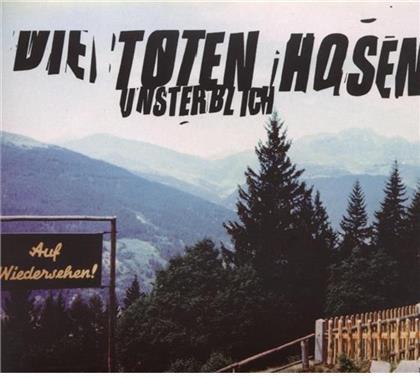 Die Toten Hosen - Unsterblich - Re-Release (Remastered)