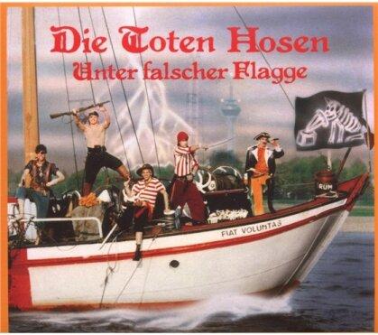 Die Toten Hosen - Unter Falscher Flagge - Re-Release (Remastered)