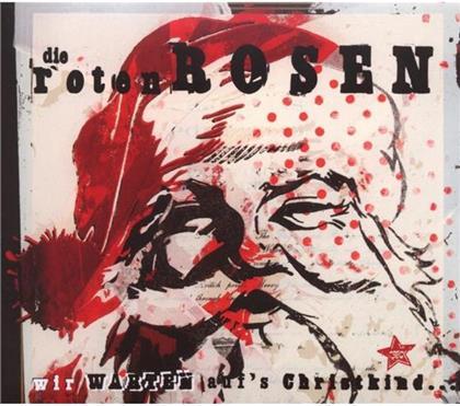 Roten Rosen (Toten Hosen) - Wir Warten Auf's Christkind - Re-Release