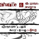 Charlie Midnite - Where There's A Will