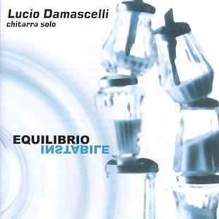 Lucio Damascelli - Equilibrio Instabile