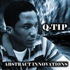 Q-Tip (A Tribe Called Quest) - Abstract Innovations