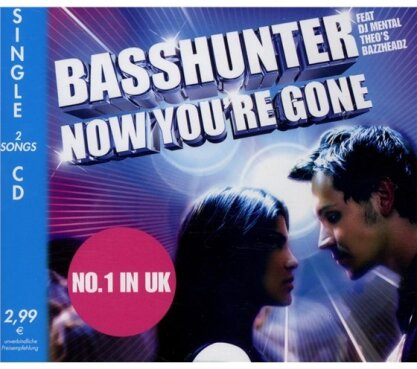 Basshunter - Now You're Gone - 2 Track