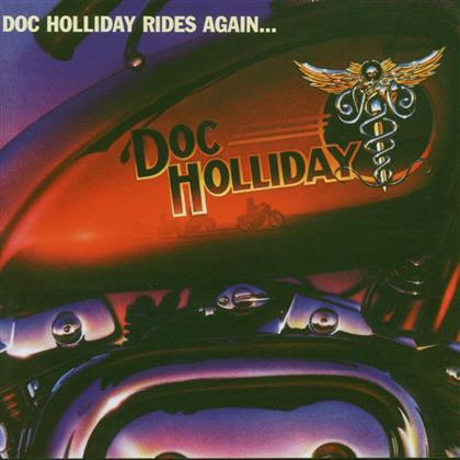 Doc Holliday - Rides Again (Rockcandy Edition, Remastered)