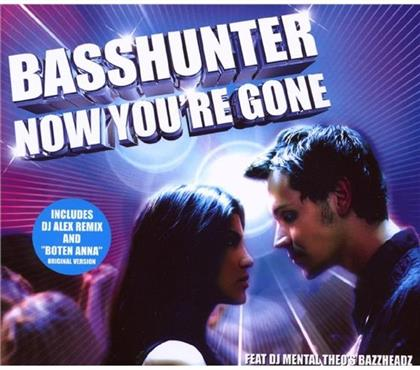 Basshunter - Now You're Gone (Inkl. Boten Anna)