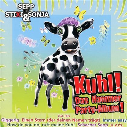 Sepp Mit Stixi & Sonja - Kuhl-Das Hammer Party-Album