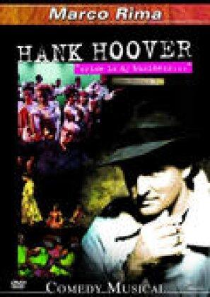 Marco Rima - Hank Hoover