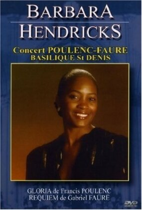 Barbara Hendricks - Poulenc - Gloria / Faure - Requiem