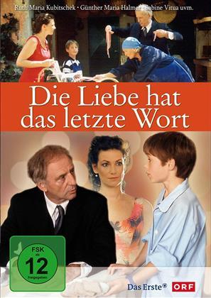Die Liebe hat das letzte Wort (2004)