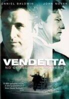 Vendetta - No conscience, no mercy