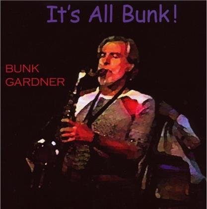 Bunk Gardner - It's All Bunk