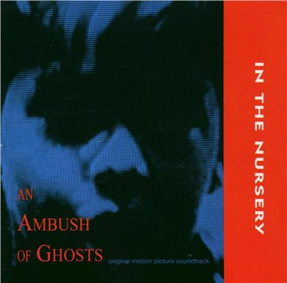 In The Nursery - An Ambush Of Ghost