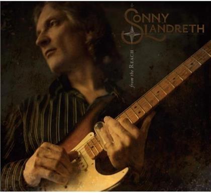 Sonny Landreth - From The Reach