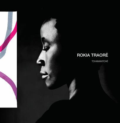 Rokia Traore - Tchamantché