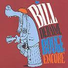 Bill Deraime - Bouge Encore