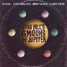 John Hill - 6 Moons Of Jupiter