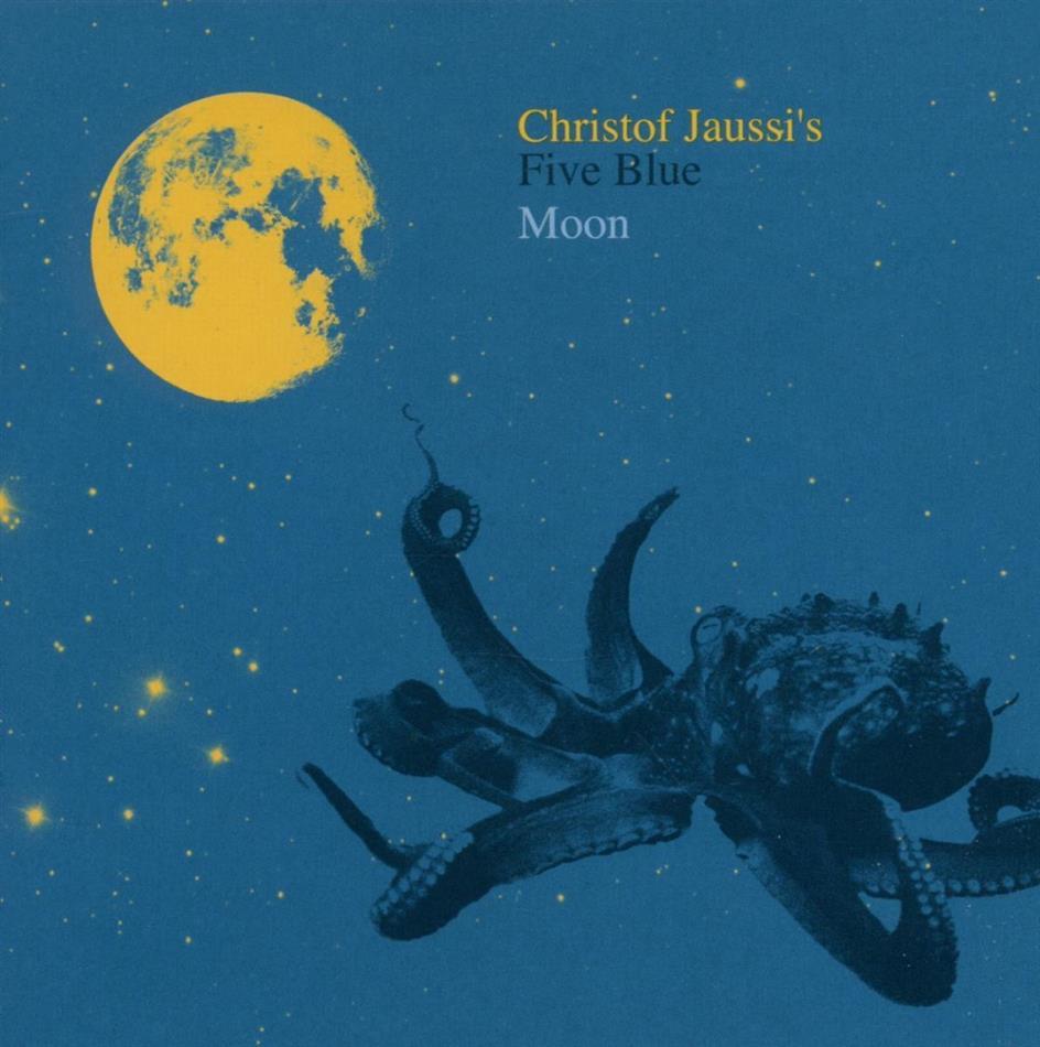 Christof Jaussi - Five Blue Moon