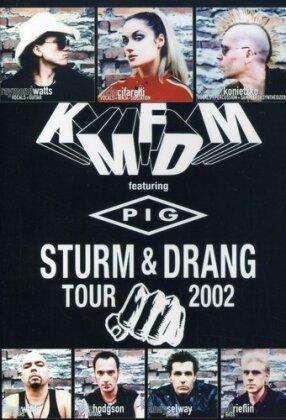 Kmfdm Feat. Pig - Sturm & Drang Tour 2002