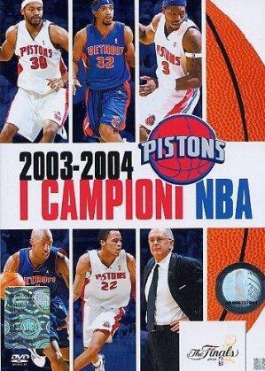 I campioni NBA 2003 - 2004 - Pistons