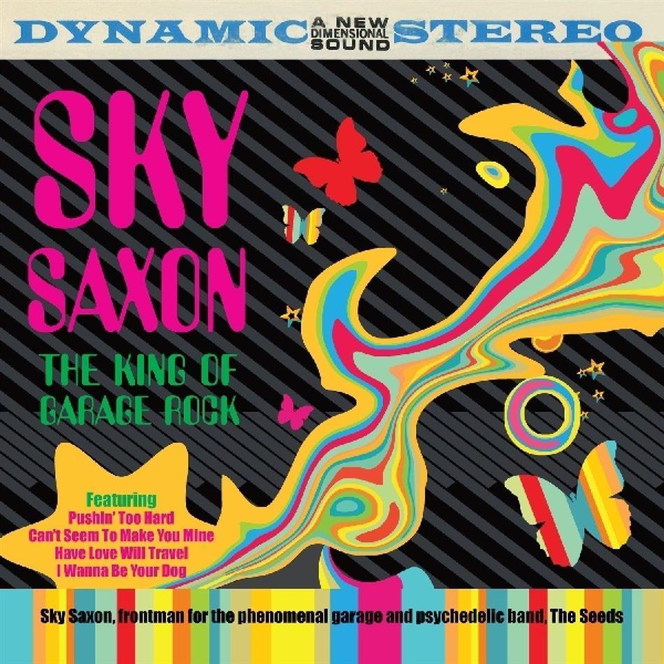 Sky Saxon - King Of Garage