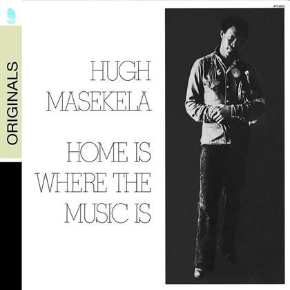 Hugh Masekela - Home Is Where The Music Is (Remastered)