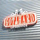Gotthard - Lipservice - Reloaded/Nuclear Blast Ed.