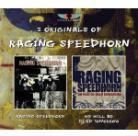 Raging Speedhorn - ---/We Will Be (2 CDs)