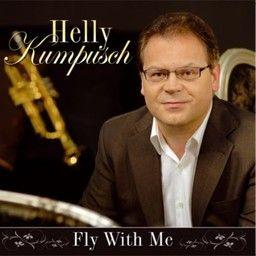 Helly Kumpusch - Fly With Me