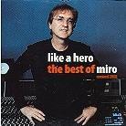 Miro - Like A Hero - Best Of Miro