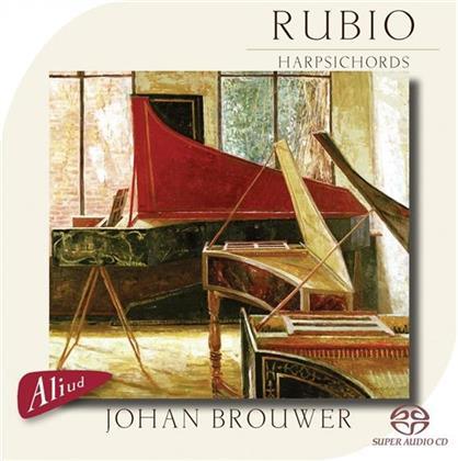 Brouwer & Byrd,Schildt/Frescobaldi - Rubio - Harpsichords