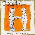 Tomte - Du Weisst, Was Ich Meine