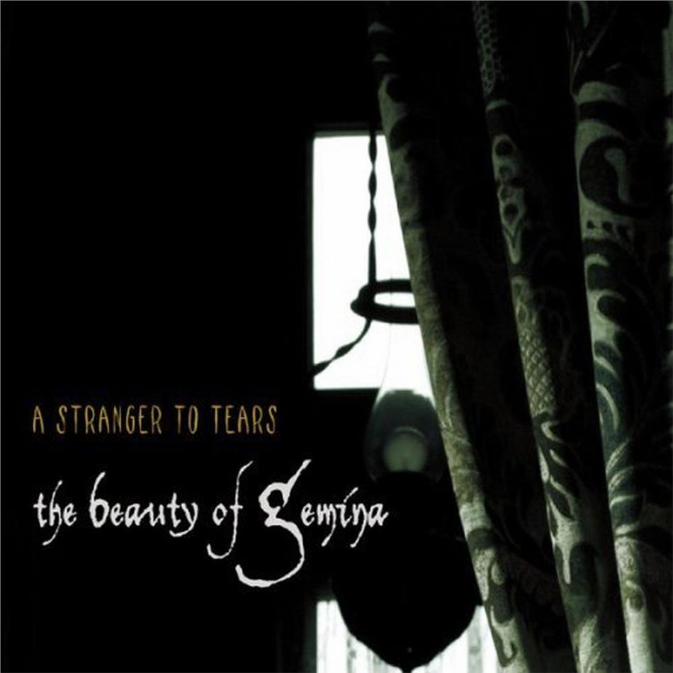 The Beauty Of Gemina - A Stranger To Tears