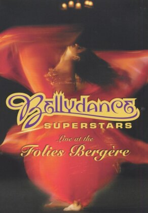Bellydance Superstars - Live at Folies Bergère