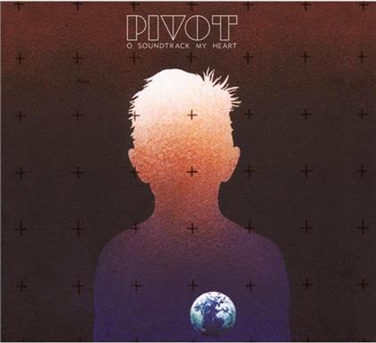 Pivot - My Heart