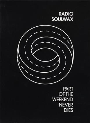 Soulwax - Part Of The Weekend Never Dies (CD + DVD)
