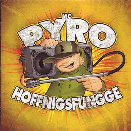 Pyro - Hoffnigsfungge