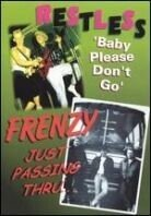 Restless & Frenzy - Baby please don't go / Just passin through