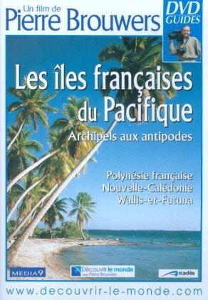 Les îles françaises du Pacifique - Archipels aux antipodes (DVD Guides)