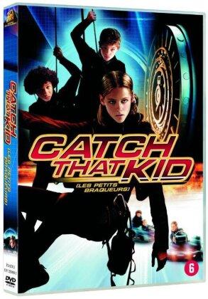Les petits braqueurs - Catch that kid