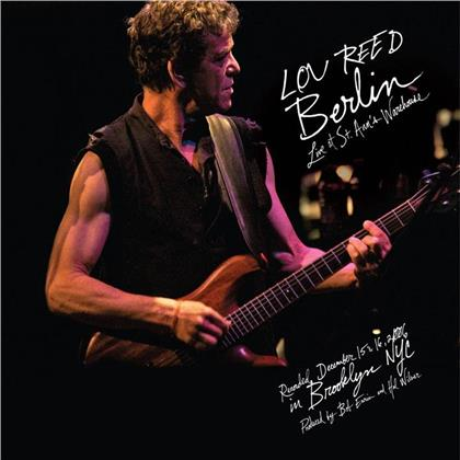 Lou Reed - Berlin - Live At St Anns Warehouse
