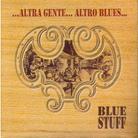 Blue Staff - Altra Gente Altro Blues