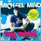 Michael Mind - My Mind