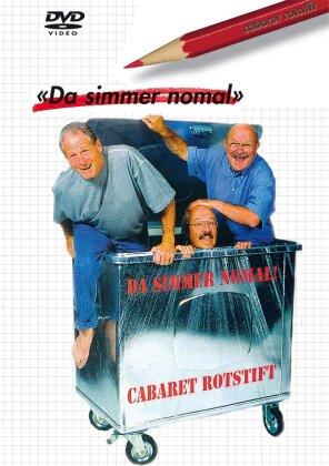 Cabaret Rotstift - Da simmer nomal
