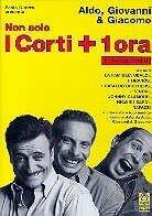 Non solo i corti + 1 ora di sketch inediti - Aldo, Giovanni & Giacomo