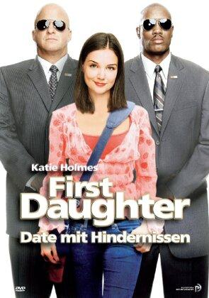 First daughter - Date mit Hindernissen (2004)