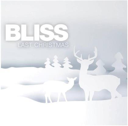Bliss (Ch) - Last Christmas