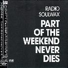 Soulwax - Part Of The Weekend (CD + DVD)