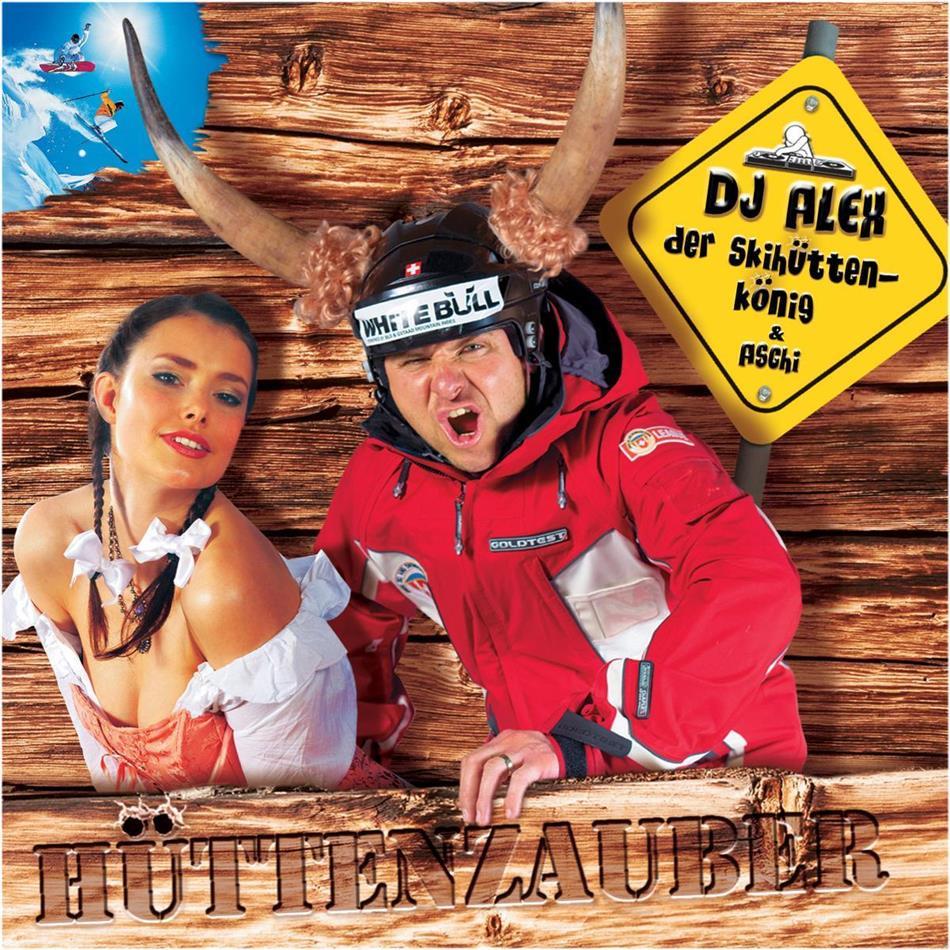 DJ Alex Der Skihüttenkönig - Hüttenzauber