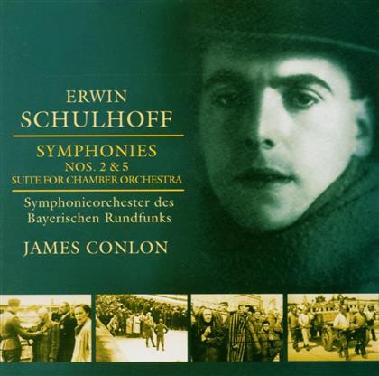 Orchester des Bayerischen Rundfunks & Erwin Schulhoff (1894-1942) - Sinf.2&5