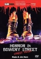 Horror in Bowery Street (1987) (Collector's Edition)